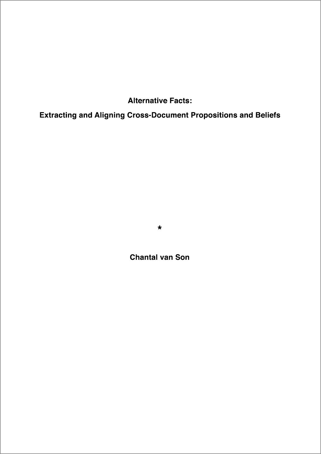Alternative Facts: Extracting and Aligning Cross-Document Propositions and Beliefs