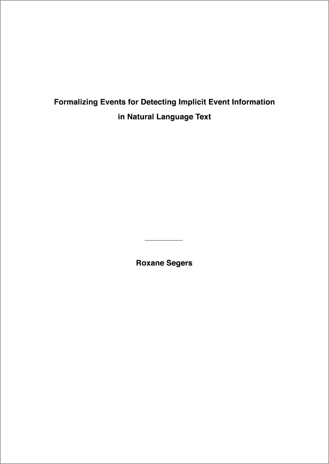 Formalizing Events for Detecting Implicit Event Information in Natural Language Text